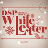 DSP FRIENDS (DSP Special Album [White Letter])